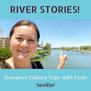 River Stories! Stroll along Seville's famed Guadalquivir, imagine its past and enjoy the present